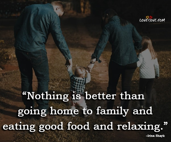 Cute Family Quotes and Sayings, Inspirational Family Quotes and Family Sayings, famous family quotes, my happy family quotes, missing family quotes, family quotes, quotes about family