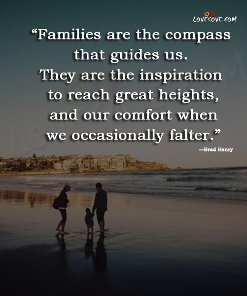 Short Quotes About the Importance of Family, Best Family Quotes, I Love My Family Quotes, Quotes About Family, Cute Family Quotes and Sayings, Inspirational Family Quotes and Family Sayings, famous family quotes, my happy family quotes, missing family quotes, family quotes, quotes about family