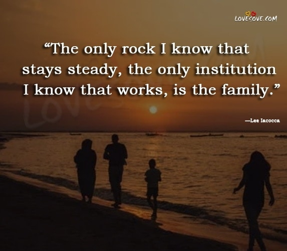 Cute Family Quotes, Short Quotes About the Importance of Family, Best Family Quotes, I Love My Family Quotes, Quotes About Family, Cute Family Quotes and Sayings, Inspirational Family Quotes and Family Sayings, famous family quotes, my happy family quotes, missing family quotes