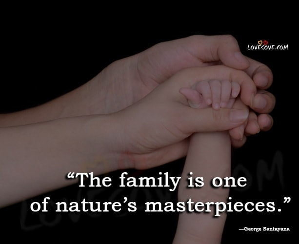family quote, quotes on family, quote about family, sayings about family, family love quotes, family sayings, family is, family quotes and sayings, family love, famous quotes about family, family is everything, quotes about family love, nuclear family, family support, family