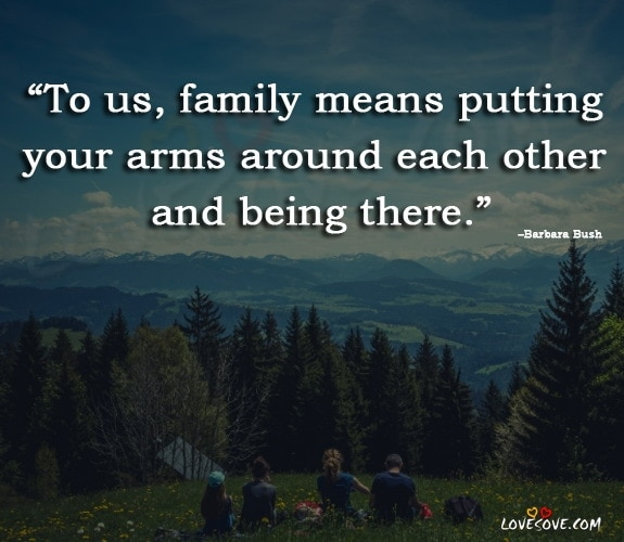 Loving Quotes About Family, Family Quotes And Family Sayings, Family Love Quotes, Inspirational Family Quotes, Blended Family Quotes, Cute Family Quotes, Short Quotes About the Importance of Family, Best Family Quotes