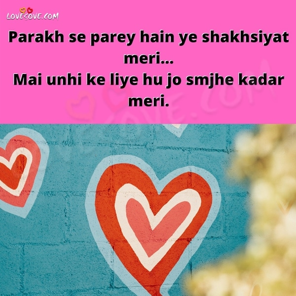Parakh Se Parey Hain Ye Shakhsiyat Meri, , parakh se parey hain waqt shayari lovesove