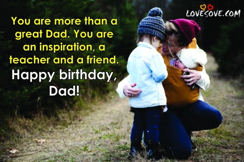 Happy Birthday Wishes For Dad Birthday Quotes For Father