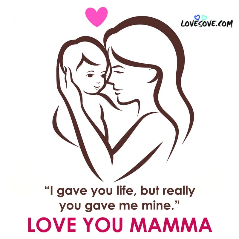 mothers day quotes, for mothers day quotes, happy mothers day quotes, mothers day quotes daughter, mothers day quotes for daughters, mothers day quotes to daughter