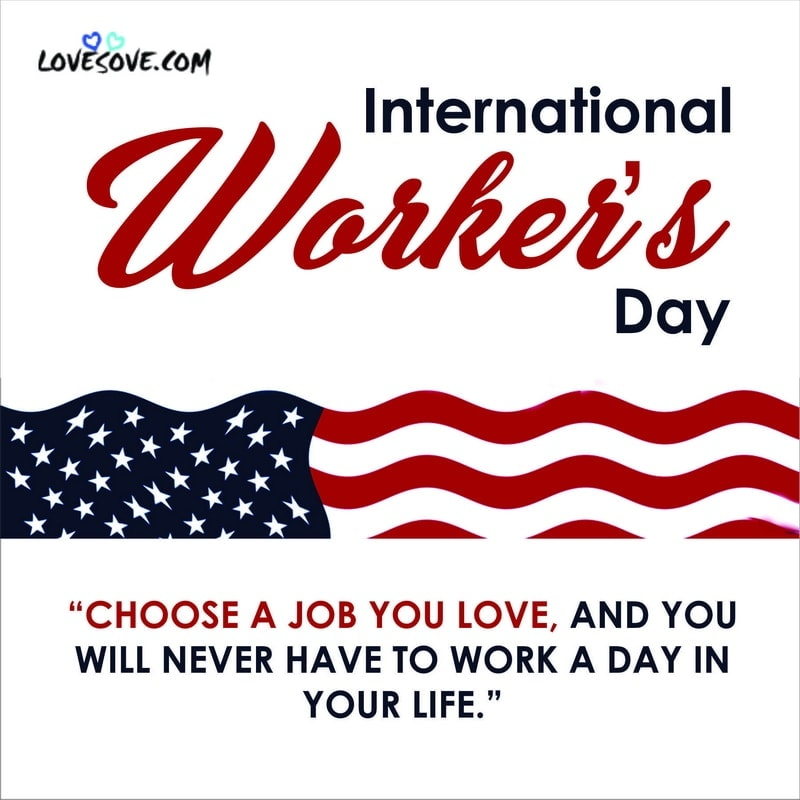 world labour day, world labour day 2020, happy world labour day, world labour day quotes, world labour day images, today is world labour day