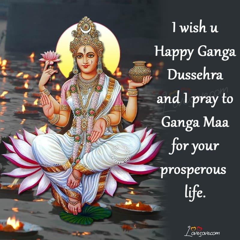 best wishes for ganga dussehra in hindi, Best wishes to Ganga snan, Dussehra Ganga Maiya image, English status ganga maiya ke