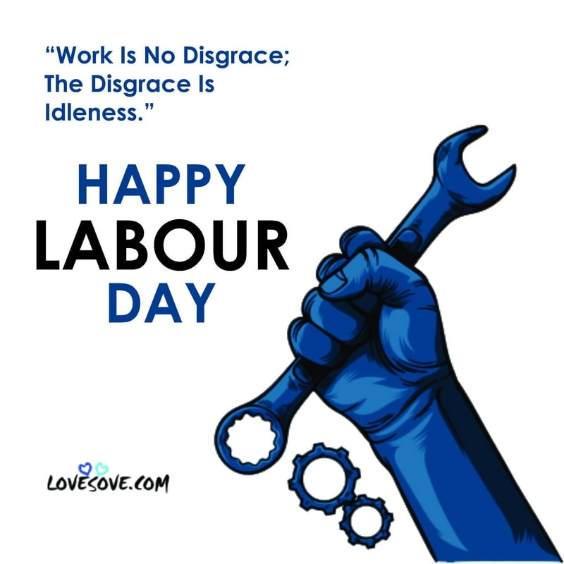 today is world labour day, world labour day status, world labour day wishes, world labour day messages, world labour day photos, world labour day pictures