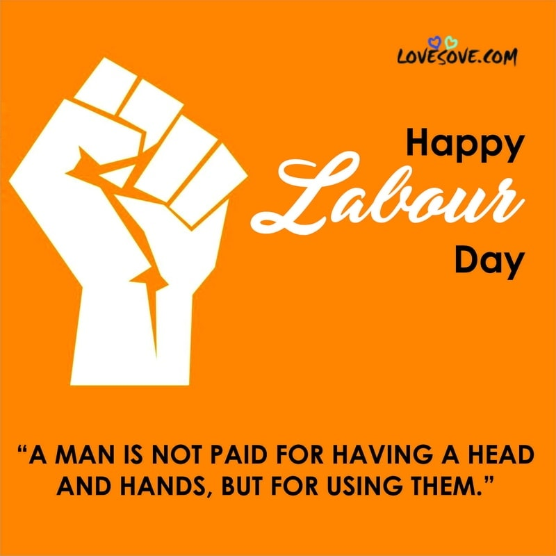 world labour day pictures, world labour day whatsapp status, Labour Day Facebook Whatsapp Status, World labour Day Status 2020, World labour Day Wishes Photo images, Labour Day Status Photo images, World labour Day Special Photo Pic images, World labour Day Status Photo Pic
