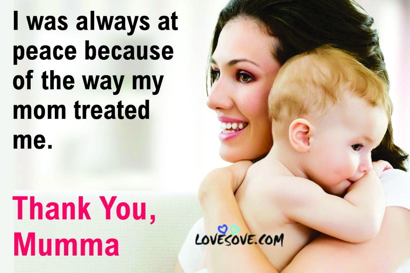mothers day quotes love, mothers day quotes for mom in heaven, mothers day quotes with images, images of mothers day quotes, mothers day quotes images, mothers day quotes for mother, images for mother's day quotes, mothers day nice quotes, mothers day quotes with flowers