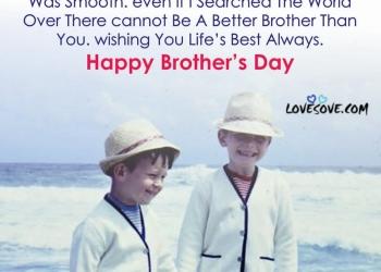 National Brother's Day Wishes, Happy Brother's Day Status, Quotes