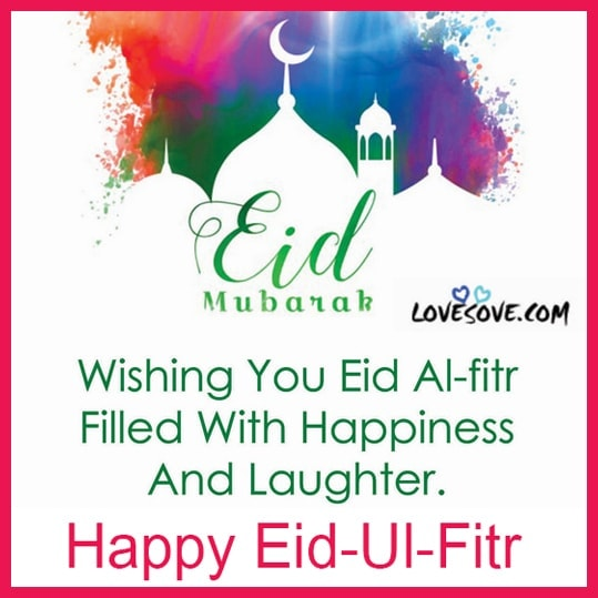 Eid-ul-fitr Wishes Images, Eid-al-fitr Mubarak Status, Quotes, Messges, Wishes & Images, Eid-ul-fitr-2020 Status In English, eid ul fitr images, eid-ul-fitr 2020 pakistan, eid ul fitr in india, sunnah of eid ul fitr, eid-ul-fitr 2020 in bangladesh, when eid ul fitr in saudi arabia, when will eid al fitr be in 2020, eid ul fitr in pakistan 2020, message for eid ul fitr, eid ul fitr namaz, eid ul fitr messages, eid ul fitr sunnah, eid ul fitr bangladesh