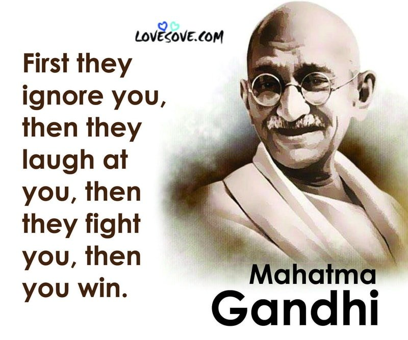Mahatma Gandhi Quotes About Truth Education Be The Change Strength