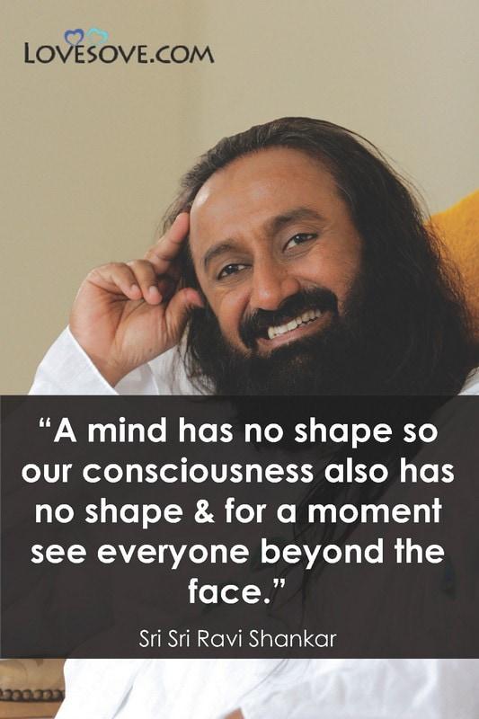 Inspirational Quotes By Sri Sri Ravi Shankar Gurudev Ravi Shankar