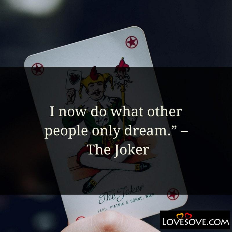 Joker Quotes That Make Sense, Joker Quotes In English, Joker Quotes With Images, Joker Quotes On Success, Joker Quotes Photos, Joker Quotes On Smile, Joker Quotes Whatsapp Status, Joker Quotes Pictures, Joker Quotes Wallpaper Download