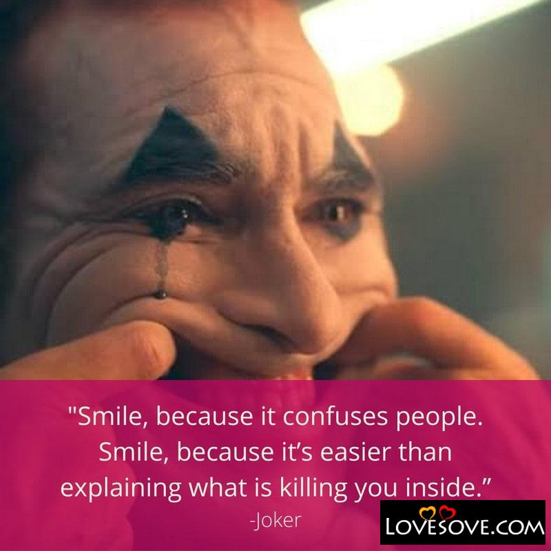 Joker Quotes About Smile, Joker Quotes Wallpaper, Joker Quotes About Life, Joker Quotes On Friendship, Joker Quotes On Love, Joker Quotes On Life, Joker Quotes Images, Joker Quotes Love, Joker Quotes The Killing Joke, Joker Quotes What Do You Get, Joker Quotes On Love Failure, Joker Quotes That Make Sense, Joker Quotes In English, Joker Quotes With Images, Joker Quotes On Success, Joker Quotes Photos, Joker Quotes On Smile, Joker Quotes Whatsapp Status