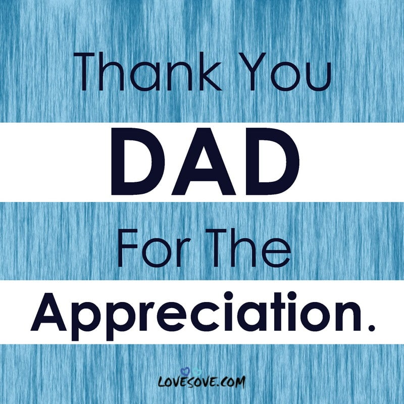 thank you dad, thank you dad quotes, thank you dad for everything, thank you dad letter
