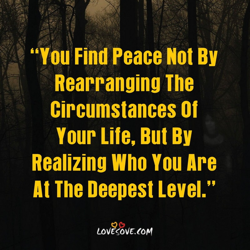 peace within yourself quotes, peace quotes with images, war for peace quotes, peace pilgrim quotes, peace needed quotes, peace quotes with pictures, peace quotes for kids, peace love joy quotes, wish for peace quotes, peace quotes sayings
