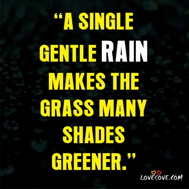 first drop of rain quotes, first rain of the year quotes, quotes about first rain, quotes for first rain, first rain of winter quotes