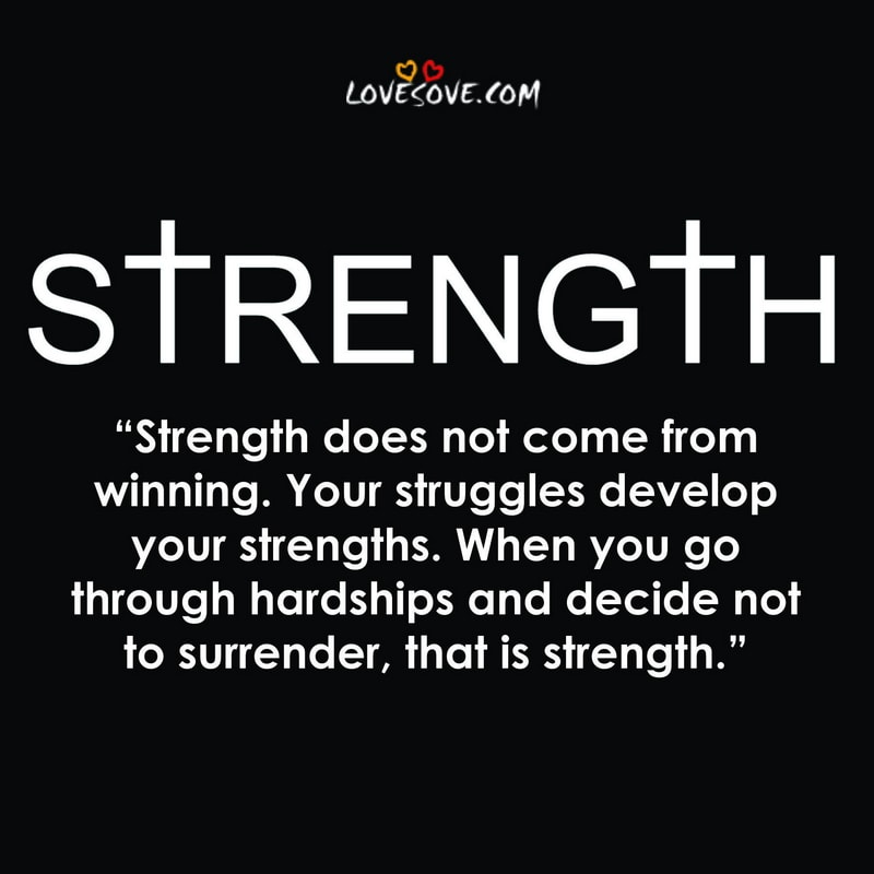 prayer for strength quotes, praying for strength quotes, strength quotes for her, love strength quotes, strength to love quotes, strength in numbers quotes