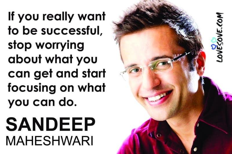 sandeep maheshwari best quotes, sandeep maheshwari famous quotes, sandeep maheshwari quotes images, sandeep maheshwari quotes motivational
