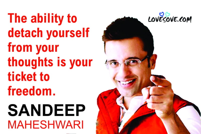sandeep maheshwari quotes on loneliness, sandeep maheshwari quotes for students, sandeep maheshwari quotes about life, sandeep maheshwari quotes with images