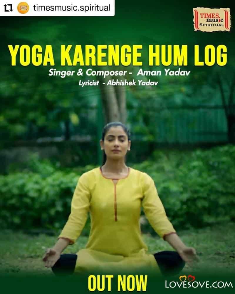 Yoga Karenge Hum Log Songs