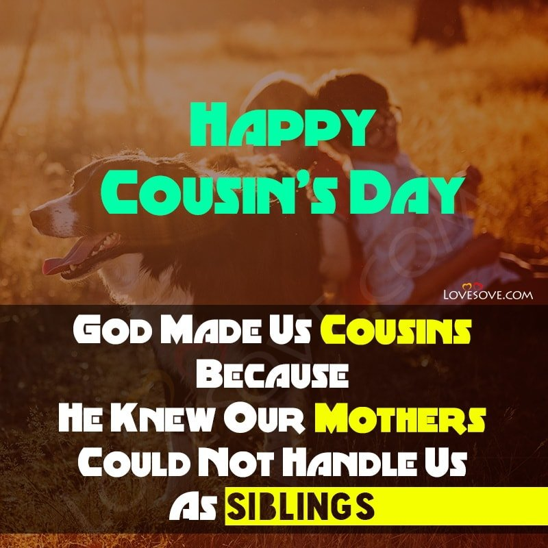 National Cousin Day, National Cousin Day 2020, Happy National Cousins Day, National Cousins Day Images, National Cousins Day Quotes, National Cousins Day Pics,