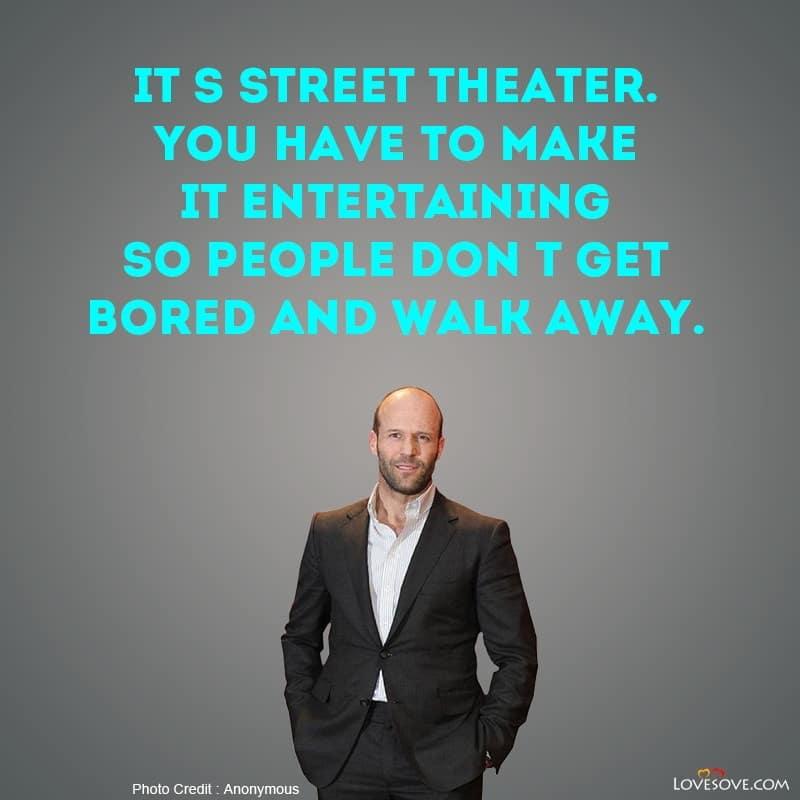 Jason Statham Quotes Images, Jason Statham Famous Quotes, Jason Statham Love Quotes, Jason Statham Inspirational Quotes, Jason Statham Ronaldo Quote, Jason Statham Birthday Wishes