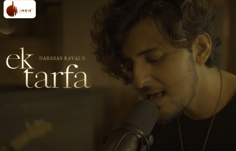Ek Tarfa Pyar Song Lyrics – Darshan Raval, Lyrics Writer(s): Youngveer, Music Director(s): Anmol Daniel, Music Video Director: Dhruwal Patel