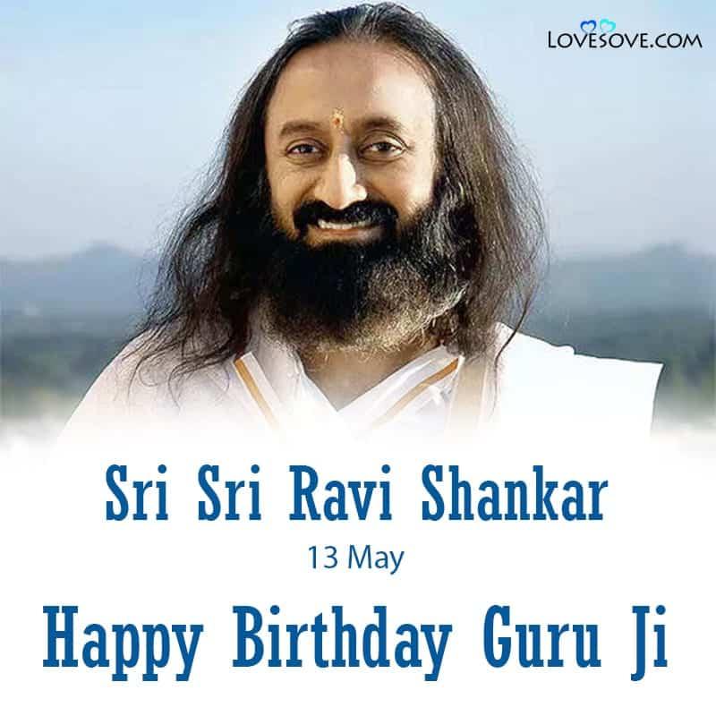 Happy Birthday Gurudev Ravi Shankar, Birthday Wishes For Sri Sri Ravi Shankar, Sri Sri Ravi Shankar Happy Birthday