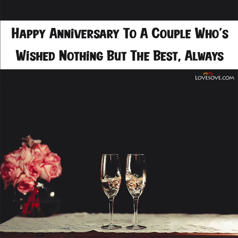 Anniversary Quotes And Images, Anniversary Quotes Pictures, Anniversary Engraving Quotes, Anniversary Romantic Quotes For Husband, Anniversary Quotes And Wishes,