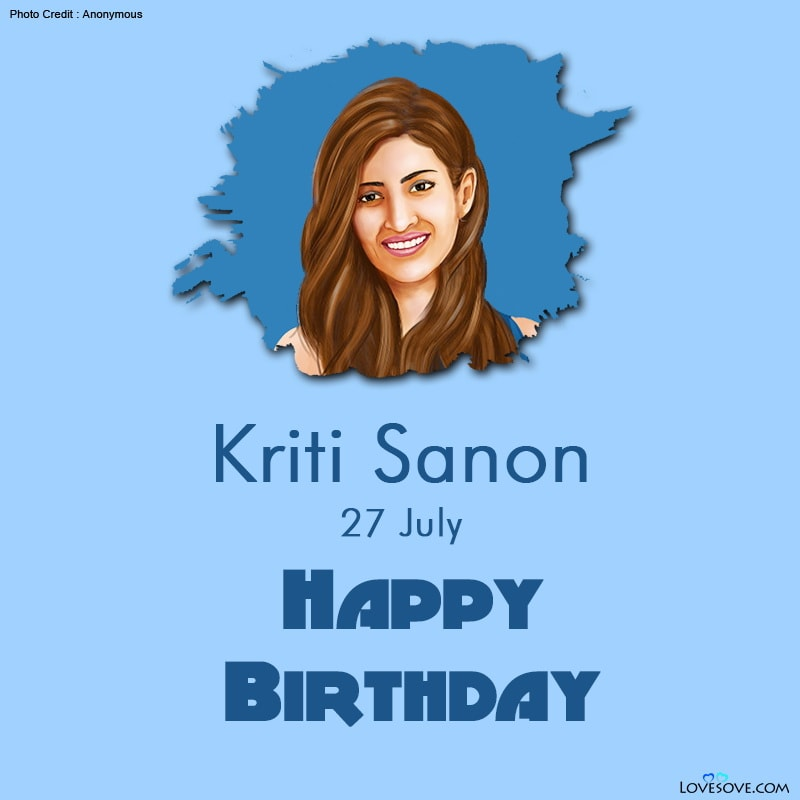 Kriti Sanon, Kriti Sanon Birthday, Kriti Sanon Status, Kriti Sanon Marital Status