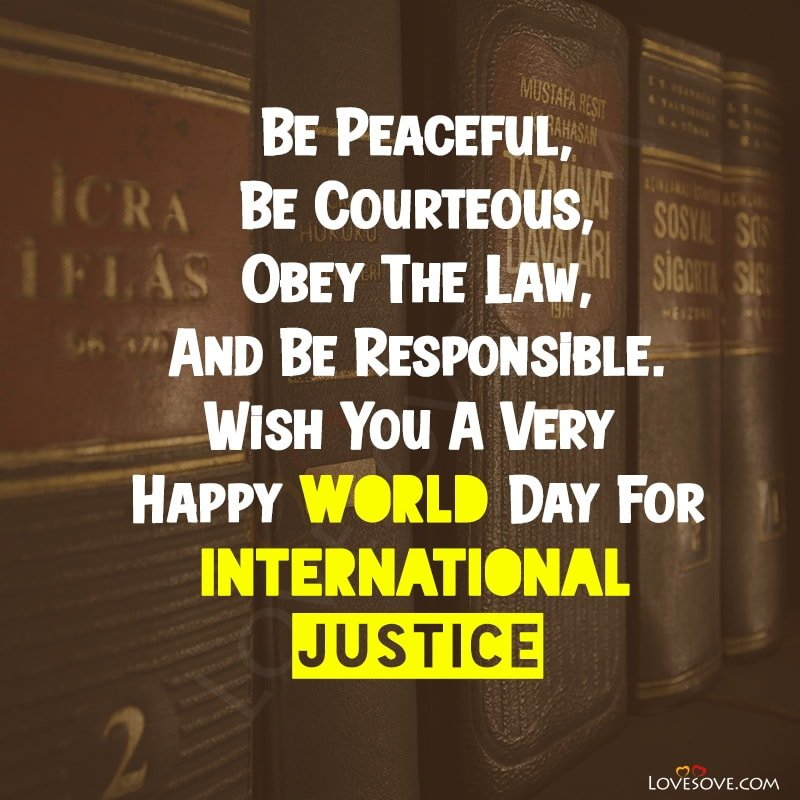 World International Day For Justice, World Day For International Justice Quotes, World Day For International Justice Speech, About World Day For International Justice,
