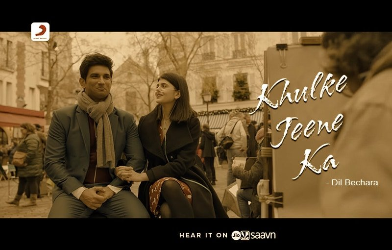 Khulke Jeene Ka Song Lyrics – Dil Bechara, Actors : Sushant Singh Rajput, Sanjana Sanghi, Composed, Produced: A. R. Rahman, Singer : Arijit, Shashaa