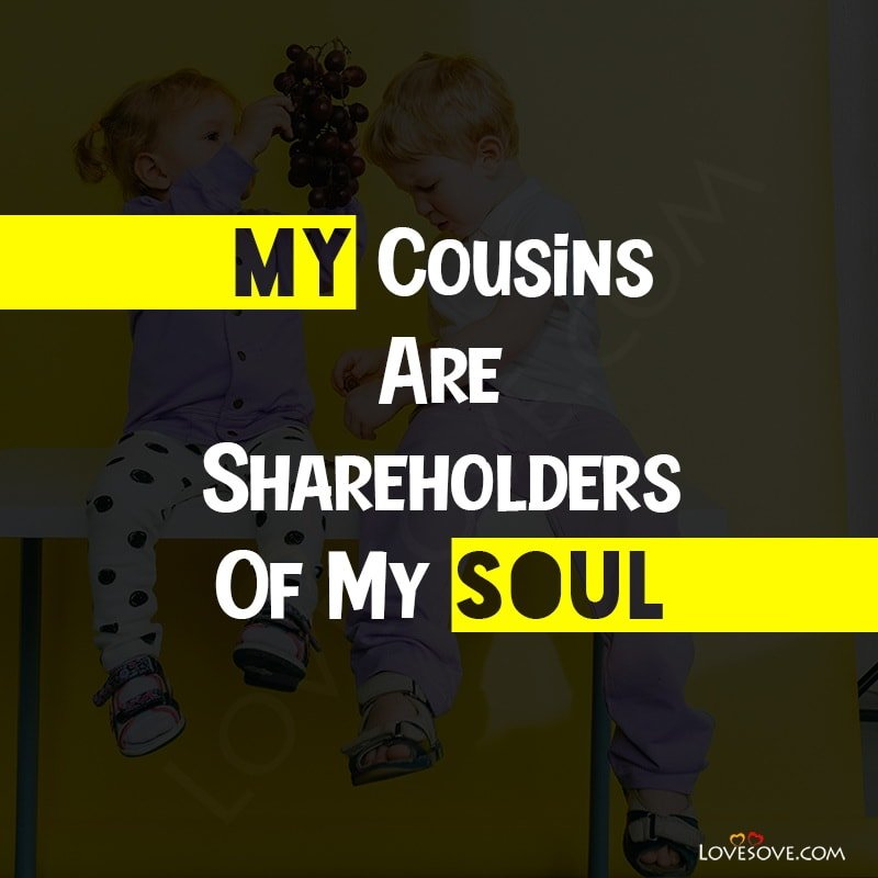 Happy Cousins Day 2020, Cousin's Day Status, Cousin Day Status, Cousin's Day Quotes, Cousin Day Quotes,