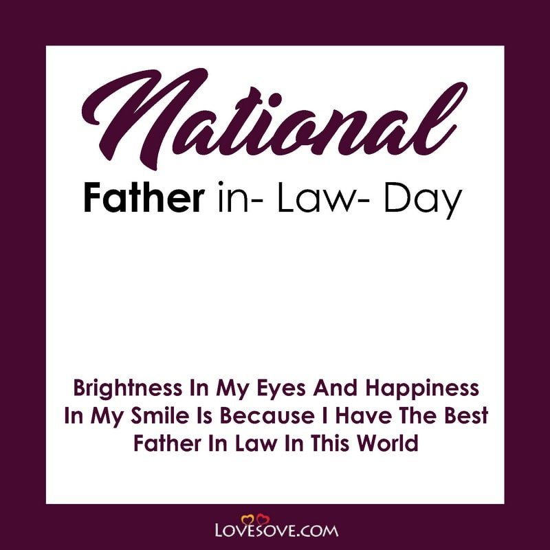 National Father In Law Day Wishes, National Father-in-law Day, National Father-in-law Day Quotes, National Father-in-law Day Message,