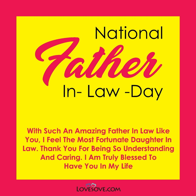 National Father-in-law Day Message, National Father-in-law Day Thought, National Father-in-law Day Celebration, Quotes To Father In Law, Father In Law Quotes, Father-in-law Quotes,