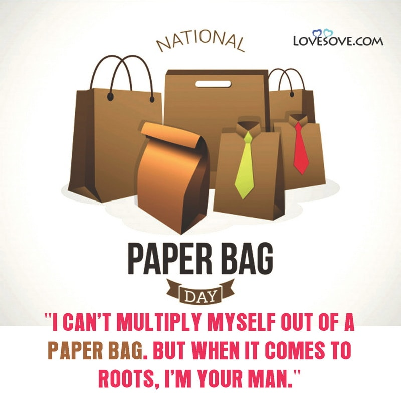 Happy National Paper Bag Day, National Paper Bag Day Quotes, National Paper Bag Day Images, National Paper Bag Day Status, Today Is National Paper Bag Day