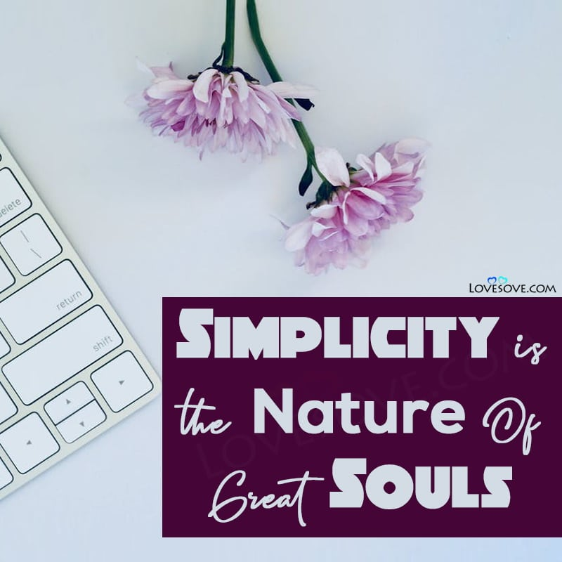 National Simplicity Day Wishes Photo Images, Simplicity Day Status Photo Images, National Simplicity Day Special Photo Pic Images, National Simplicity Day Status Photo Pic, National Simplicity Day Facebook Status Photo