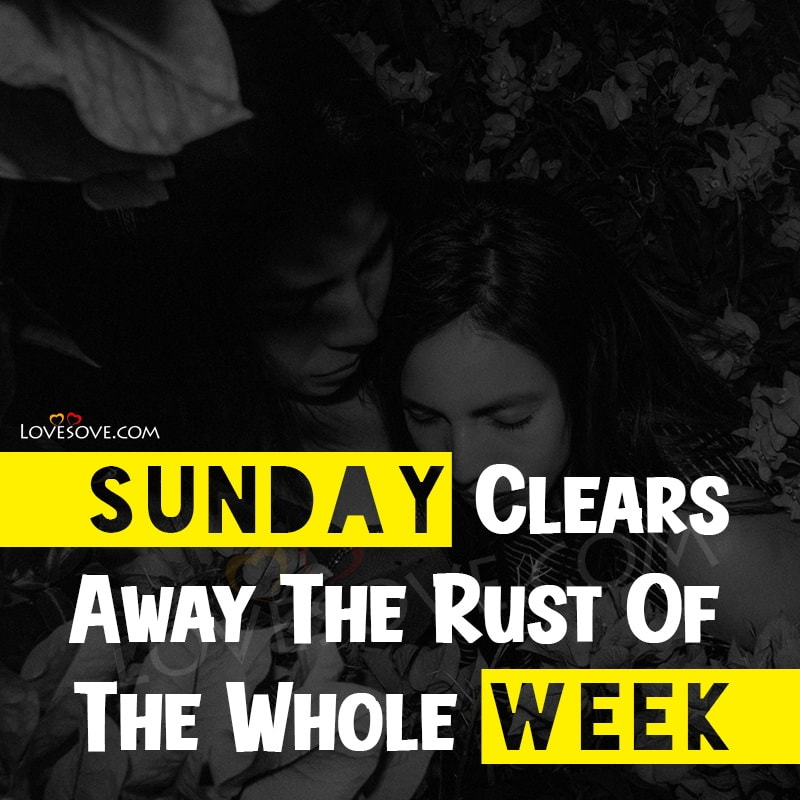 Sunday Quotes About God, Sunday Brunch Quotes, Sunday Quotes And Sayings, Sunday Quotes For Facebook