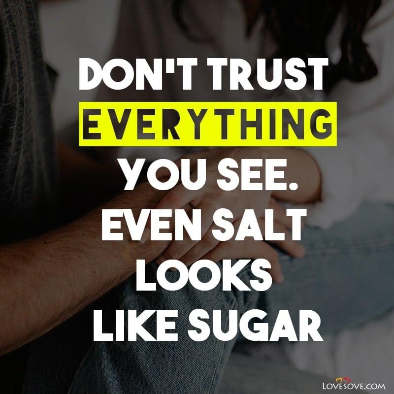 Trust Nobody Quotes, Trust Quotes In Love, Trust Quotes About Life, Trust Journey Quotes, Trust Quotes Business, Trust None Quotes, Trust Quotes Images, Trust Quotes And Sayings