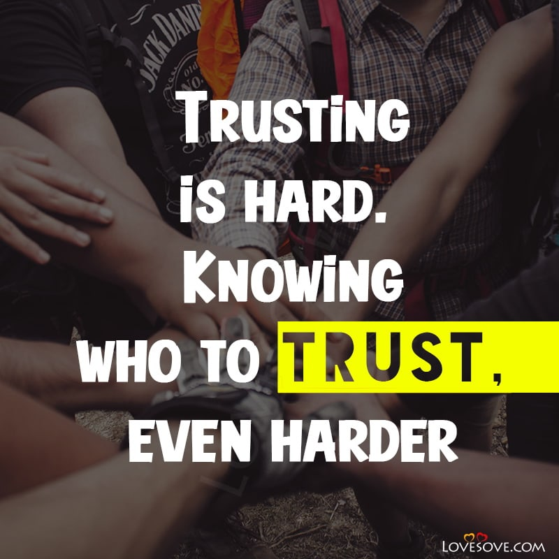 Trust Quotes And Sayings, Trust Quotes Love Relationships, Trust God Quotes Images, Trust Quotes And Images, Trust Quotes About Relationships, Trust Quotes For Boyfriend, Trust Quotes Broken, Trust Everyone Quotes