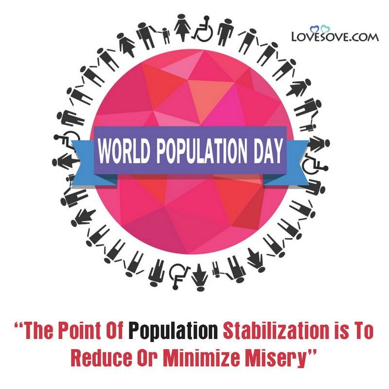 World Population Day Ideas, World Population Day Wishes, World Population Day Theme, World Population Day Messages, World Population Day Download, World Population Day Quotes In Hindi