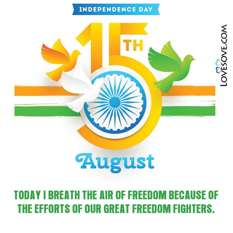 Independence Day Images Hd, Happy Independence Day Messages, Independence Day Messages Quotes, Happy Independence Day Quotes 2020, Independence Day Quotes 2020,