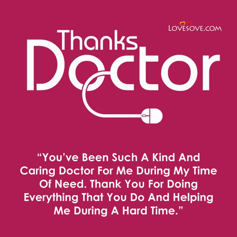 Thank You Doctor, Thank You To Doctor, Thank You Doctor Message, Thank You Doctor Quotes, Thank You To Doctor Quotes,