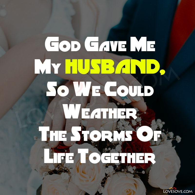 Husband Quotes, To Husband Quotes, For Husband Quotes, Husband Quotes Love, Husband Quotes For Wife, Husband Quotes To Wife, Quotes Husband And Wife, Husband Appreciation Quotes, Wife To Husband Quotes, Husband Encouragement Quotes,