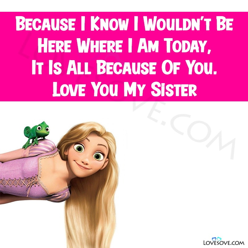 Best Sister Quotes With Images, Best Elder Sister Quotes, Best Sister Quotes Images, Best Cousin Sister Quotes, You Are My Best Sister Quotes,