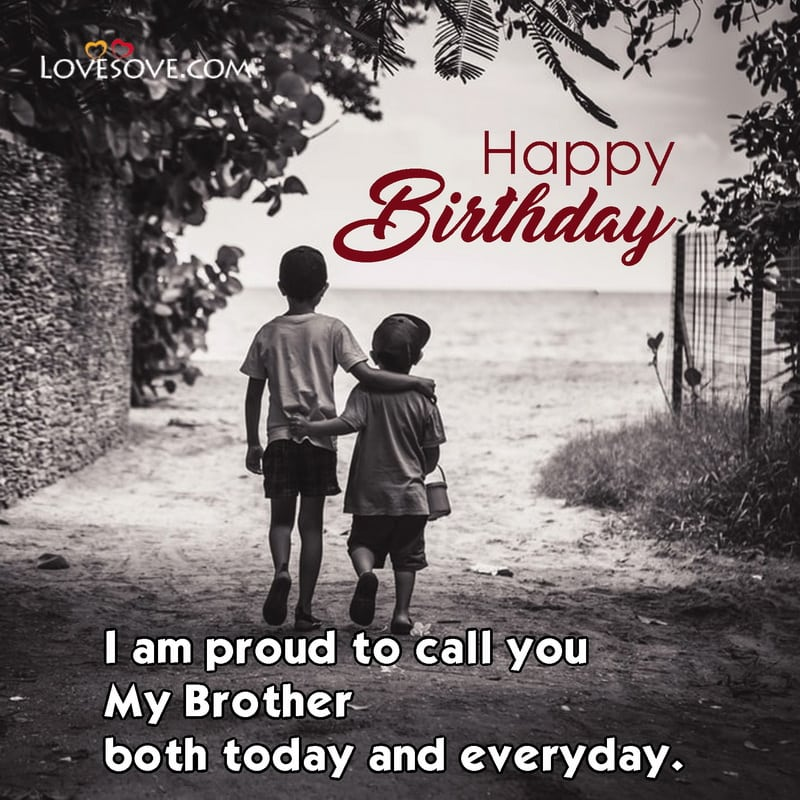 Birthday Status For Brother Friend, Birthday Status For Brother In English Attitude, Birthday Status For Lovely Brother, Birthday Status For Brother 2 Lines,