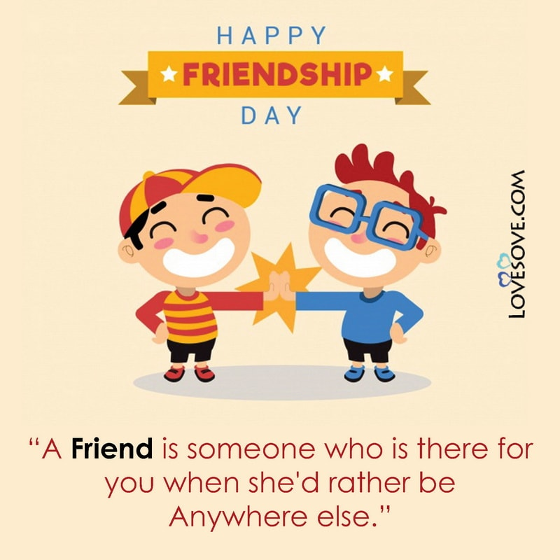 Happy Friendship Day Comedy Wishes, Happy Friendship Day Wishes And Sayings, Images Of Happy Friendship Day With Wishes, Best Wishes On Happy Friendship Day, Happy Friendship Day Wishes Download,