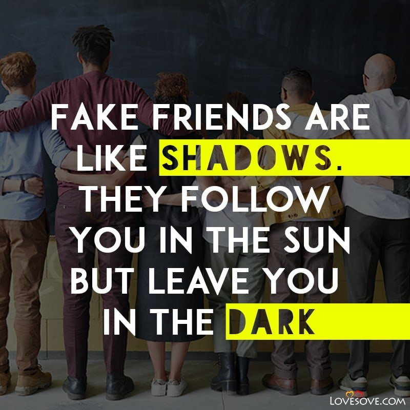 Fake Friends Status, Fake Friendship Status, Fake Friends Whatsapp Status, Fake Friends Status Quotes, Fake Friends Status For Whatsapp, Fake Friends Status Download,